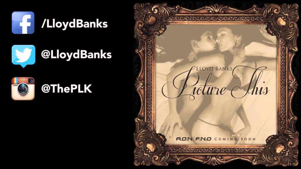 Lloyd Banks – Picture This