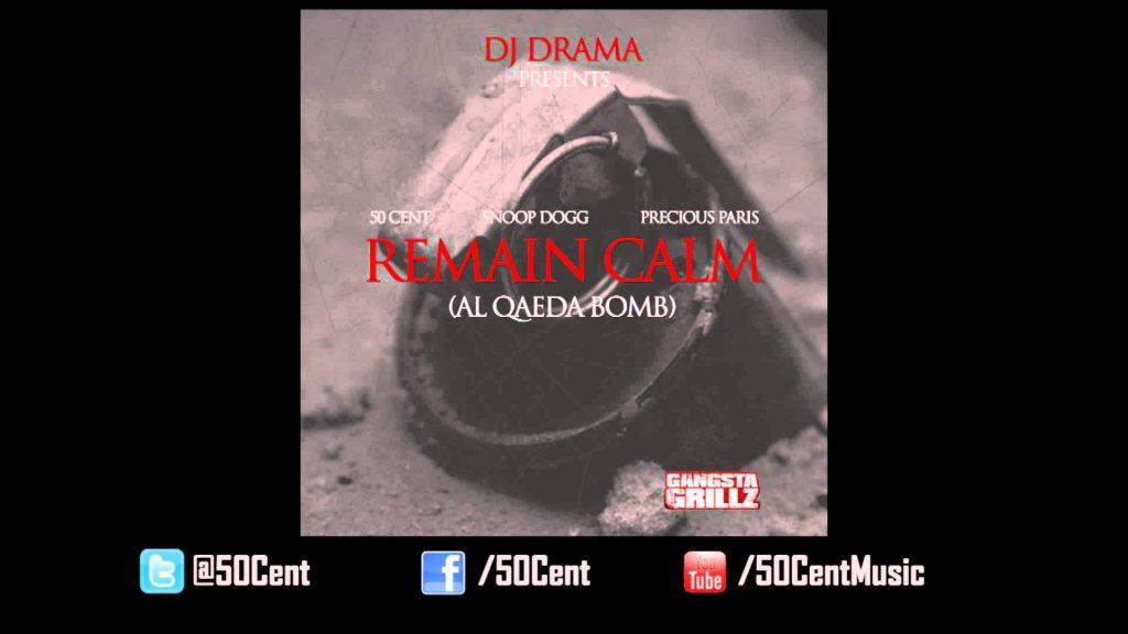 Remain Calm by 50 Cent ft. Snoop Dogg & Precious Paris (Audio) | 50 Cent Music